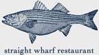 straight wharf restaurant